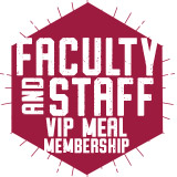 Faculty/Staff VIP Meal Membership